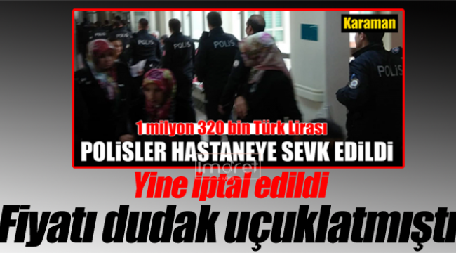 Polis zoruyla boşaltılmıştı, yine iptal edildi