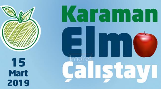 Elma Çalıştayı Karaman'da Yapılacak