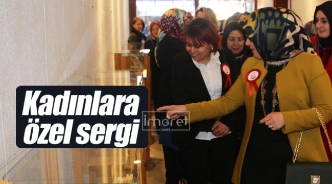 Kadınlara özel sergi açıldı