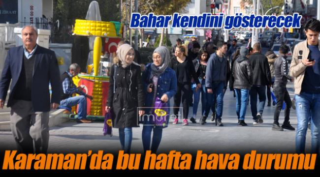 Karaman'da bu hafta hava durumu