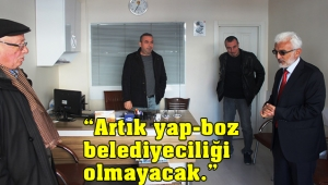 Şaban Şahin: Artık yap-boz belediyeciliği olmayacak.