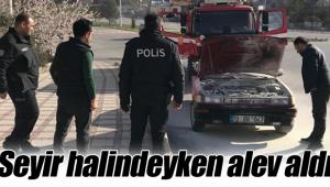 SEYİR HALİNDE ALEV ALDI