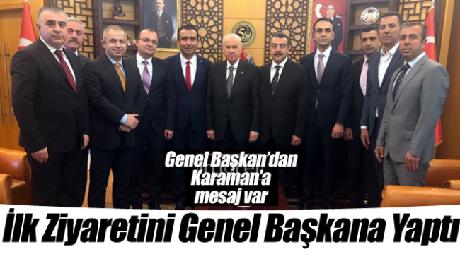 Genel Başkan'dan Karaman'a mesaj var