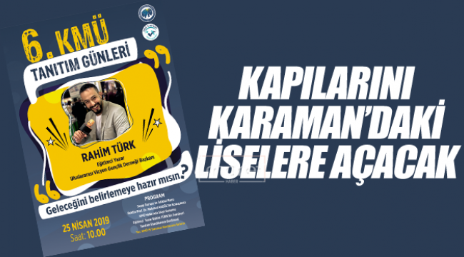 KAPILARINI KARAMAN'DAKİ LİSELERE AÇACAK