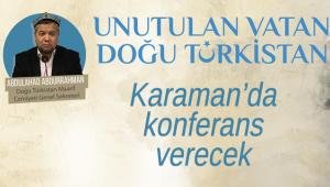 Karaman'da konferans verecek