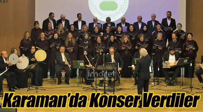 Karaman'da konser verdiler