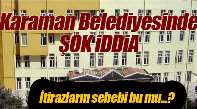 Karaman'da seçimlerin ardından şok iddia