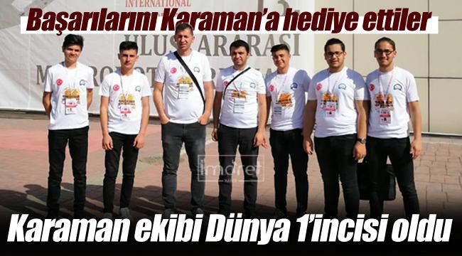 Karaman ekibi dünya birincisi olsu