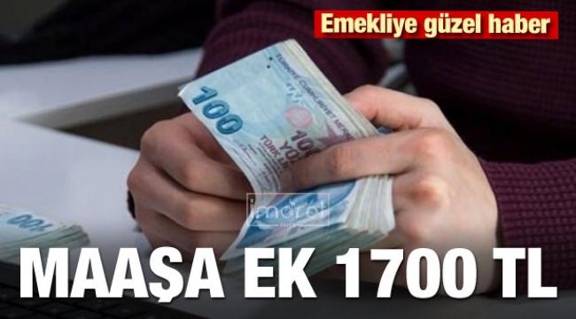 Maaşa ek 1700 lira