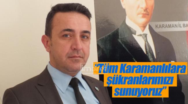 Tüm Karamanlılara şükranlarımızı sunuyoruz