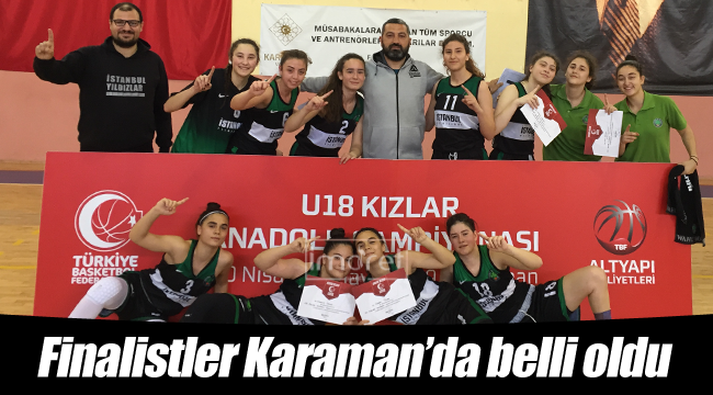 Finalistler Karaman'da belirlendi