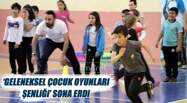 'GELENEKSEL ÇOCUK OYUNLARI ŞENLİĞİ' SONA ERDİ