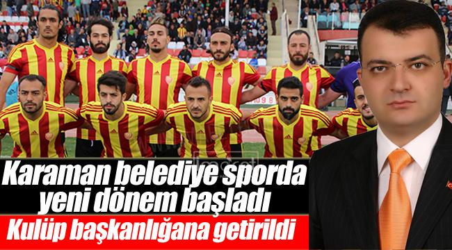 Karaman belediye sporda yeni dönem