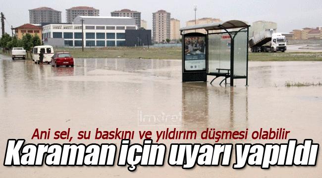 Karaman için yağış uyarısı