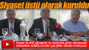 Siyaset üstü Karaman çalışma grubu kuruldu