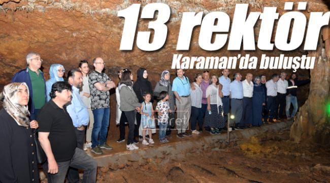 13 rektör Karaman'da buluştu