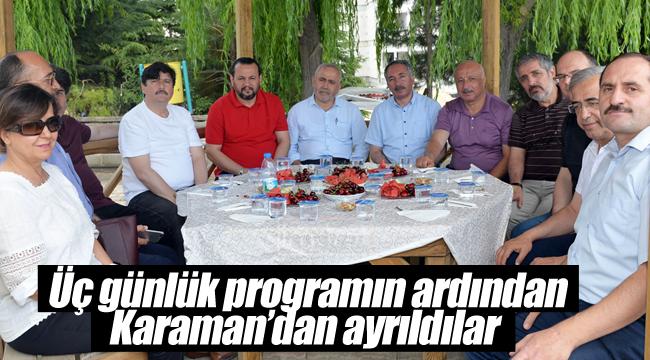 3 günlük programın ardından Karaman'dan ayrıldılar