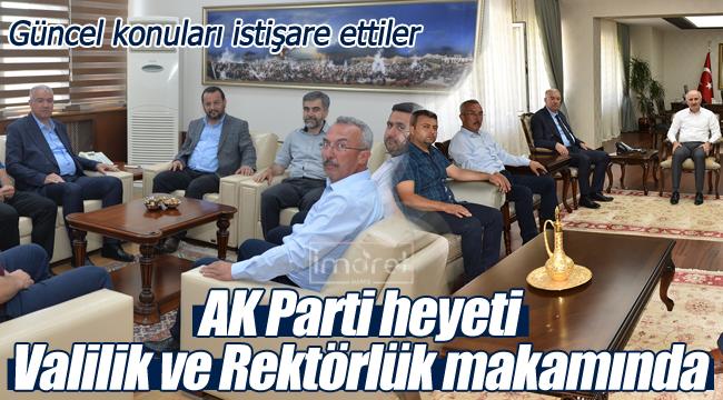 AK Parti heyeti Vali ve Rektörü ziyaret etti