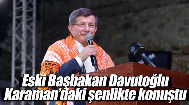 Eski başbakan Davutoğlu Karamanlılara seslendi