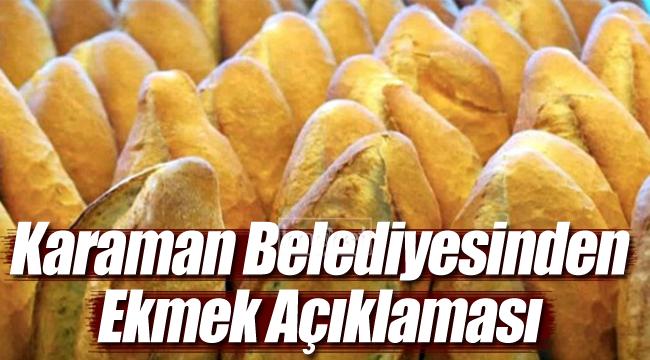 Karaman Belediyesinden ekmek açıklaması