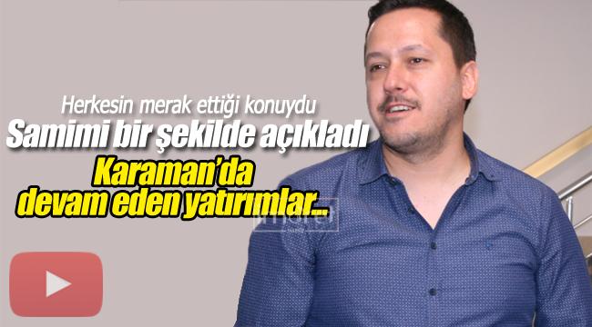Milletvekili Eser Karaman yatırımları hakkında konuştu