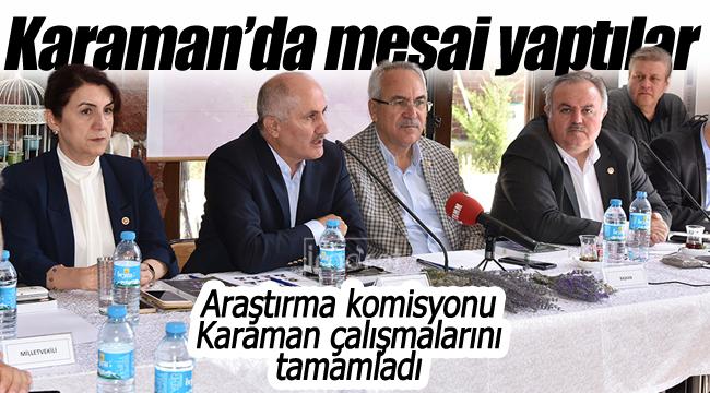 Milletvekilleri Karaman'da mesai yaptı