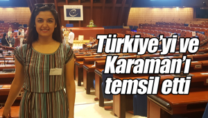 Türkiye'yi ve Karaman'ı temsil etti