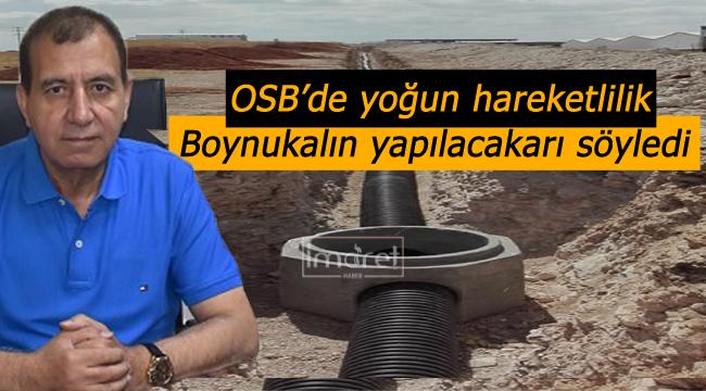 OSB'de yoğun hareketlilik