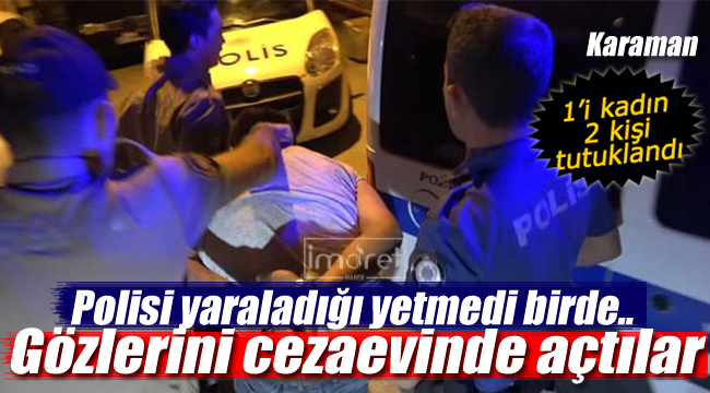 Polisi yaraladı, gözünü cezaevinde açtı