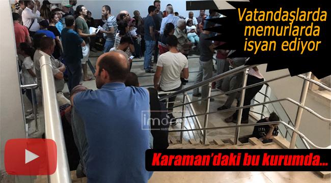 Vatandaşlarda, kurum personelleride isyan ediyor