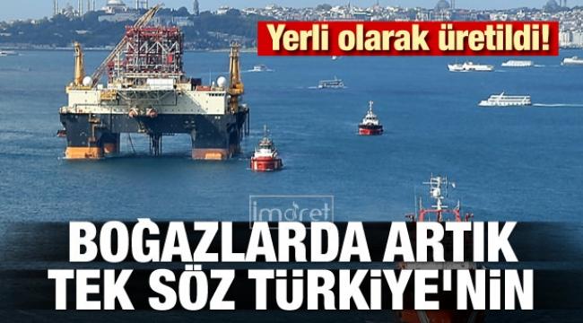 Boğazlarda artık tek söz Türkiye'nin