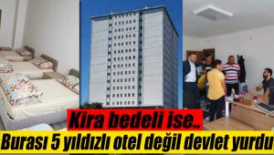 Burası 5 yıldızlı otel değil devlet yurdu