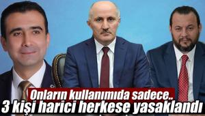 Karaman'da 3 kişi dışında kimse kullanamayacak