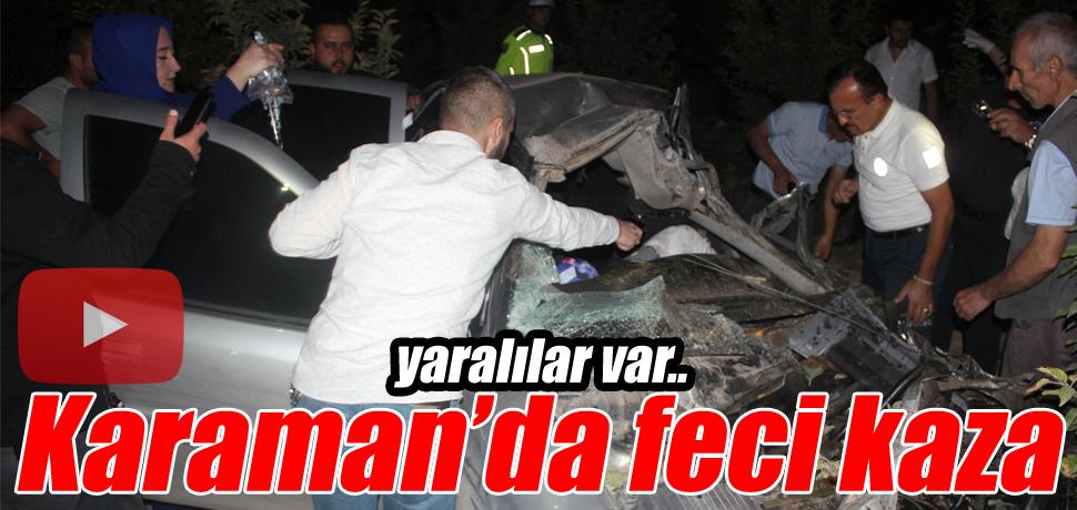 Karaman'da feci kaza yaralılar var