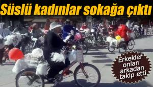 Karaman'da süslü kadınlar sokağa çıktı