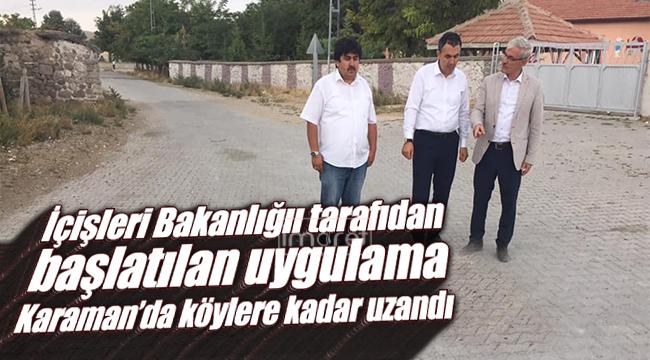 O Uygulama Karaman'da Köylere Kadar Uzandı