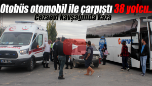 Otobüs otomobil ile çarpıştı 38 yolcu..