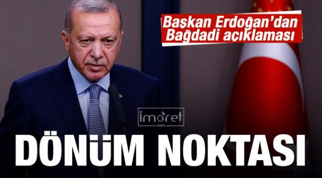 Erdoğan'dan Bağdadi açıklaması
