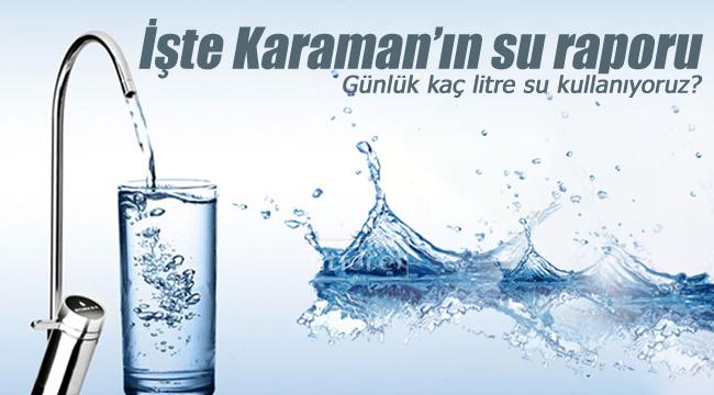 Karamanlılar günde kaç litre su kullanıyor