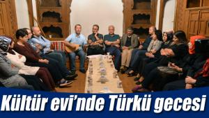 Kültür evinde Türkü gecesi