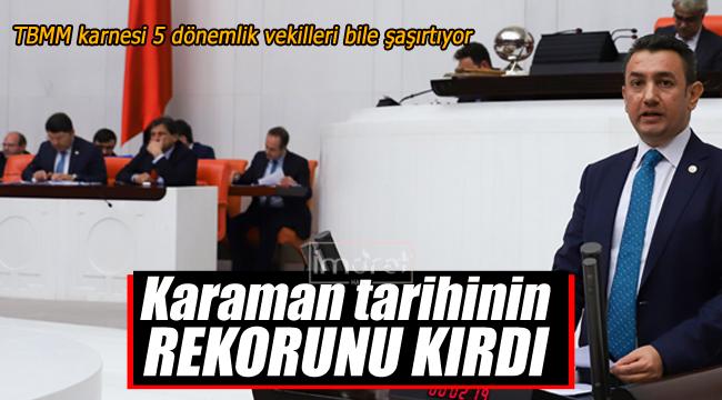 TBMM'de Karaman tarihinin rekorunu kırdı