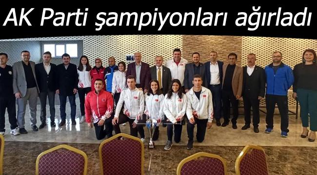 AK Parti şampiyonları ağırladı