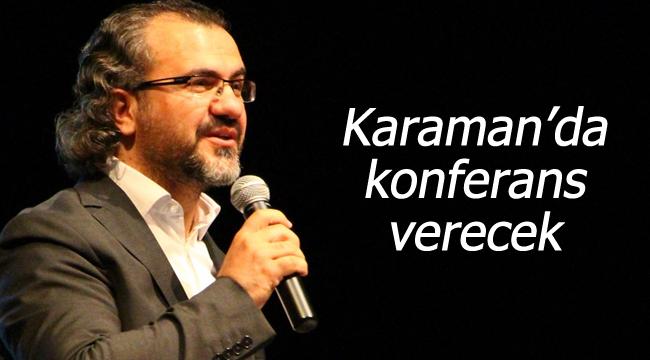 Aslanhan Karaman'da konferans verecek