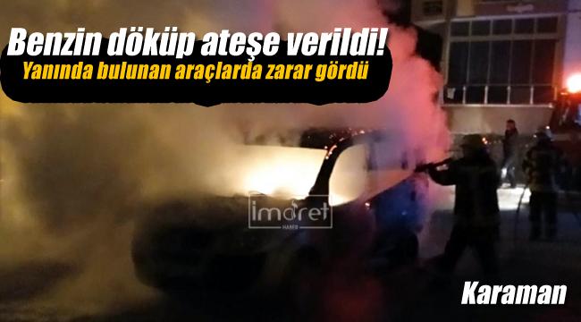 Benzin dökülüp ateşe verildi