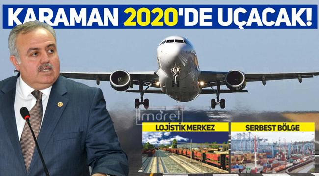 Karaman 2020'de uçacak