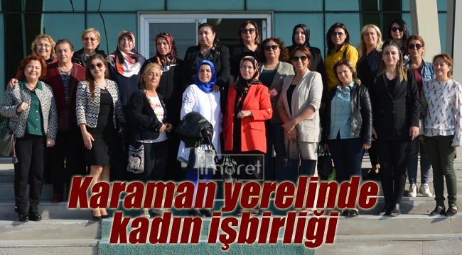 Karaman yerelinde kadın işbirliği