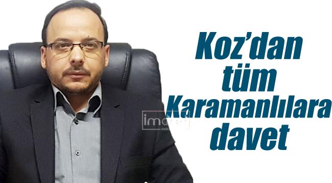 Koz'dan tüm Karamanlılara davet