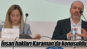 İnsan hakları Karaman'da konuşuldu