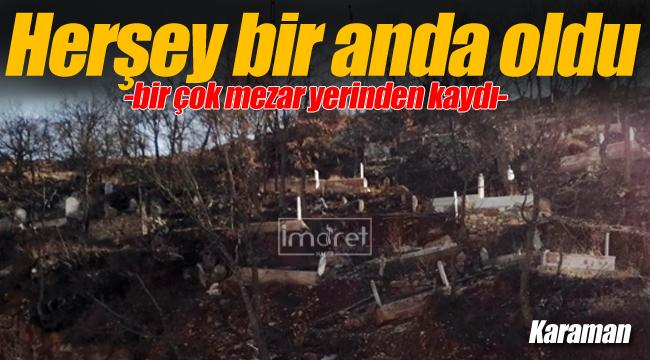 Karaman'da mezarlar yerinden kaydı