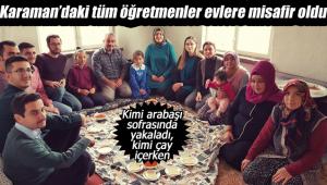 Karaman'da öğretmenler velilere misafir oldu
